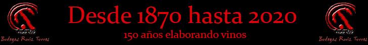 Bodegas Ruiz Torres 150 Años elaborando vino (1870-2020)